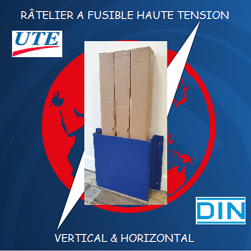 RÂTELIER FUSIBLE HT HORIZONTAL & VERTICAL